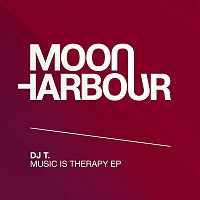 DJ T. – Music Is Therapy EP