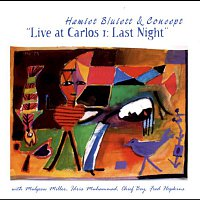 Hamiet Bluiett & Concept – Live at Carlos I: Last Night (with Mulgrew Miller, Idris Muhammad, Chief Bey & Fred Hopkins)