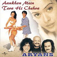 Aryans – Aankhon Mein Tera Hi Chehra
