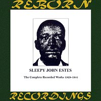 Sleepy John Estes – Complete Recorded Works 1929-1941 (HD Remastered)