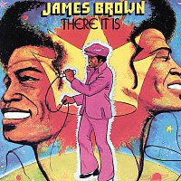 James Brown – There It Is