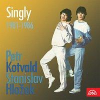 Petr Kotvald, Stanislav Hložek – Singly (1981-1986) MP3
