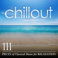 Přední strana obalu CD Chillout: 111 Pieces of Classical Music for Relaxation