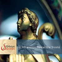 Dom Jean Claire, Choeur des moines de l'Abbaye de Solesmes – Ascension. Pentecote. Trinité