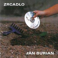 Jan Burian – Zrcadlo