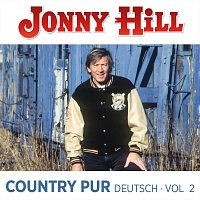 Jonny Hill – Country pur Deutsch Vol.2