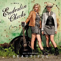 Enderlin Chicks – All Kinds Of Beautiful