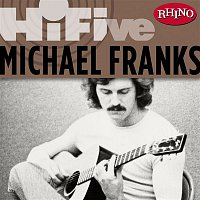 Michael Franks – Rhino Hi-Five: Michael Franks