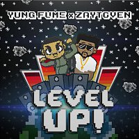 Yung Fume, Zaytoven – Level Up