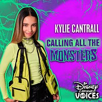 Kylie Cantrall – Calling All the Monsters