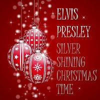 Elvis Presley – Silver Shining Christmas Time