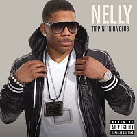Nelly – Tippin' In Da Club [Explicit Version]