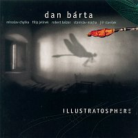 Dan Bárta – Illustratosphere