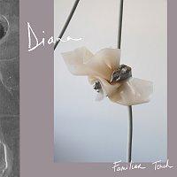 DIANA – Familiar Touch