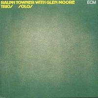 Ralph Towner, Glen Moore – Trios / Solos