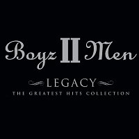 Boyz II Men – Legacy: The Greatest Hits Collection [Deluxe Edition]
