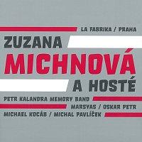 Zuzana Michnová a hosté – La Fabrika / Praha
