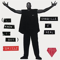 Shaquille O'Neal – (I Know I Got) Skillz - EP