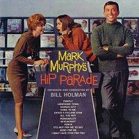Mark Murphy – Mark Murphy's Hip Parade