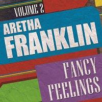 Aretha Franklin – Fancy Feelings Vol. 2