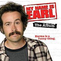 Různí interpreti – My Name Is Earl