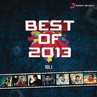 A.R. Rahman, Javed Ali, Haricharan, Nakash Aziz – Best of 2013, Vol. 1