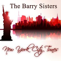 The Barry Sisters – New York City Tunes