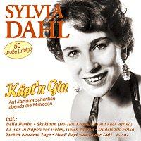 Sylvia Dahl – Kapt'n Gin - 50 grosze Erfolge