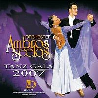 Orchester Ambros Seelos – Tanz Gala 2007