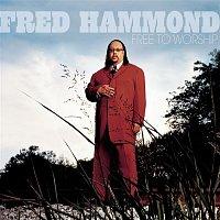 Fred Hammond – Free To Worship