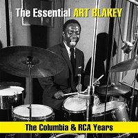 Art Blakey & The Jazz Messengers – The Essential Art Blakey - The Columbia & RCA Years