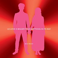 U2 – Love Is Bigger Than Anything In Its Way [Beck Remix]