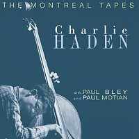 Charlie Haden, Paul Motian, Paul Bley – The Montreal Tapes