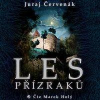 Marek Holý – Červenák: Les přízraků