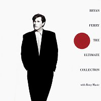 Bryan Ferry, Roxy Music – Bryan Ferry - The Ultimate Collection
