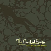 The Crooked Spoke – The One You Left Behind