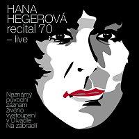 Hegerová Hana – Recital '70 - live – LP