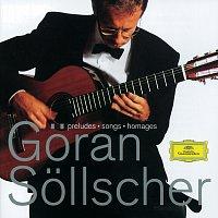 Goran Sollscher – Goran Sollscher - Preludes; Songs; Homages