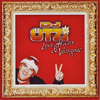DJ Otzi – Love, Peace & Vollgas