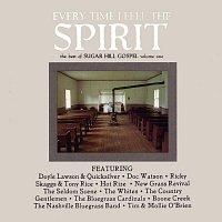 Různí interpreti – Every Time I Feel The Spirit: Best Of Sugar Hill Gospel