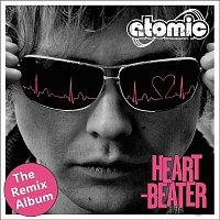 Atomic – Heartbeater - The Remix Album (Remixes)