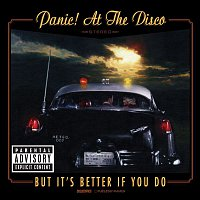 Panic! At The Disco – But It's Better If You Do (International Slimline)