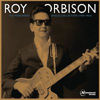 Roy Orbison – The Monument Singles Collection