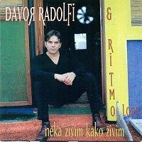 Davor Radolfi & Ritmo Loco – Neka živim kako živim