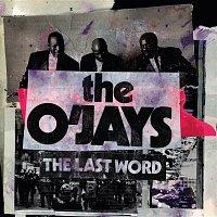 The O'Jays – The Last Word