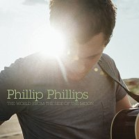 Phillip Phillips – The World From The Side Of The Moon [Deluxe]
