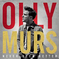Olly Murs – Never Been Better