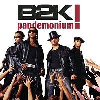 B2K – Pandemonium!