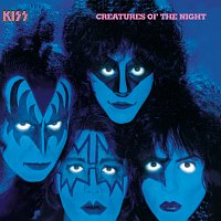 Kiss – Creatures Of The Night [Remastered Version]