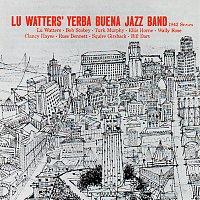 Lu Watters' Yerba Buena Jazz Band – 1942 Series